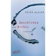 Peter Glaser: Geschichte von Nichts